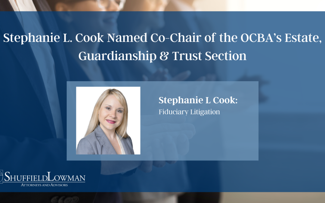 Stephanie L. Cook Named Co-Chair of the  OCBA's Estate, Guardianship & Trust Section
