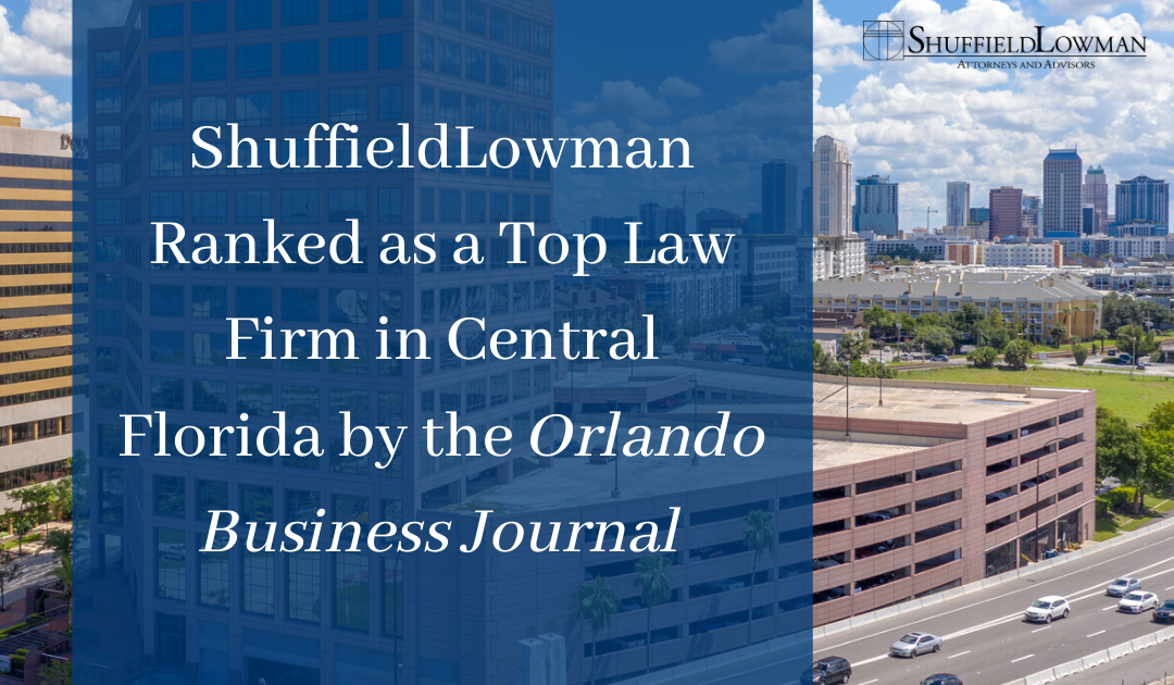 ShuffieldLowman Ranked as a Top Central Florida Law Firm in the Orlando Business Journal