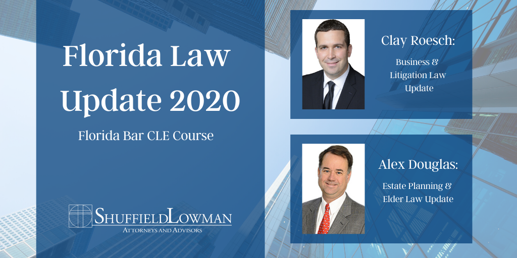 Clay Roesch and Alex Douglas Presenting at Florida Law Update 2020